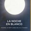 Notte Bianca a Madrid. La Noche en blanco Madrid 13 settembre